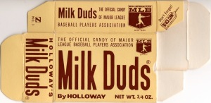 Milk Duds! Yippee!